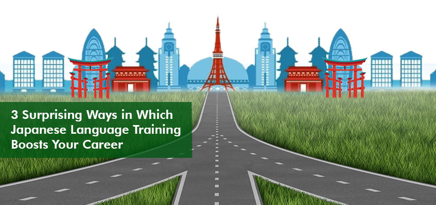 3 Surprising Ways in Which Japanese Language Training Boosts Your Career