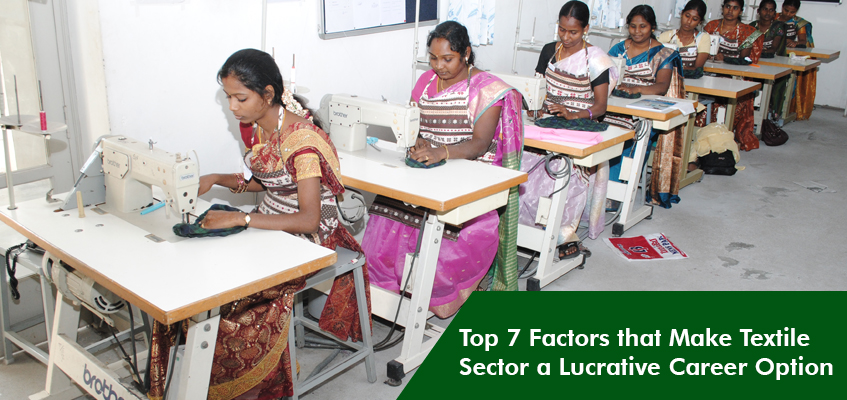 Top 7 Factors That Make Textile Sector a Lucrative Career Option